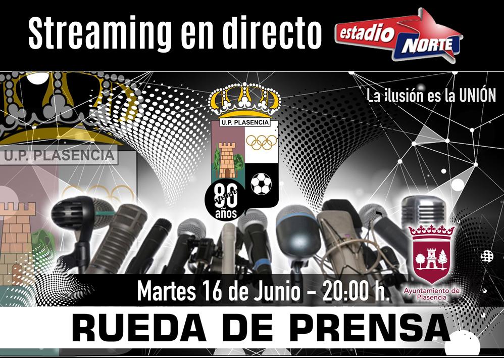 EN DIRECTO RUEDA DE PRENSA U.P. PLASENCIA | STREAMING ESTADIO NORTE
